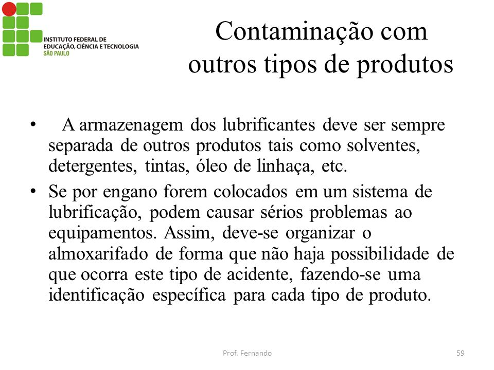Contaminação com outros tipos de produtos