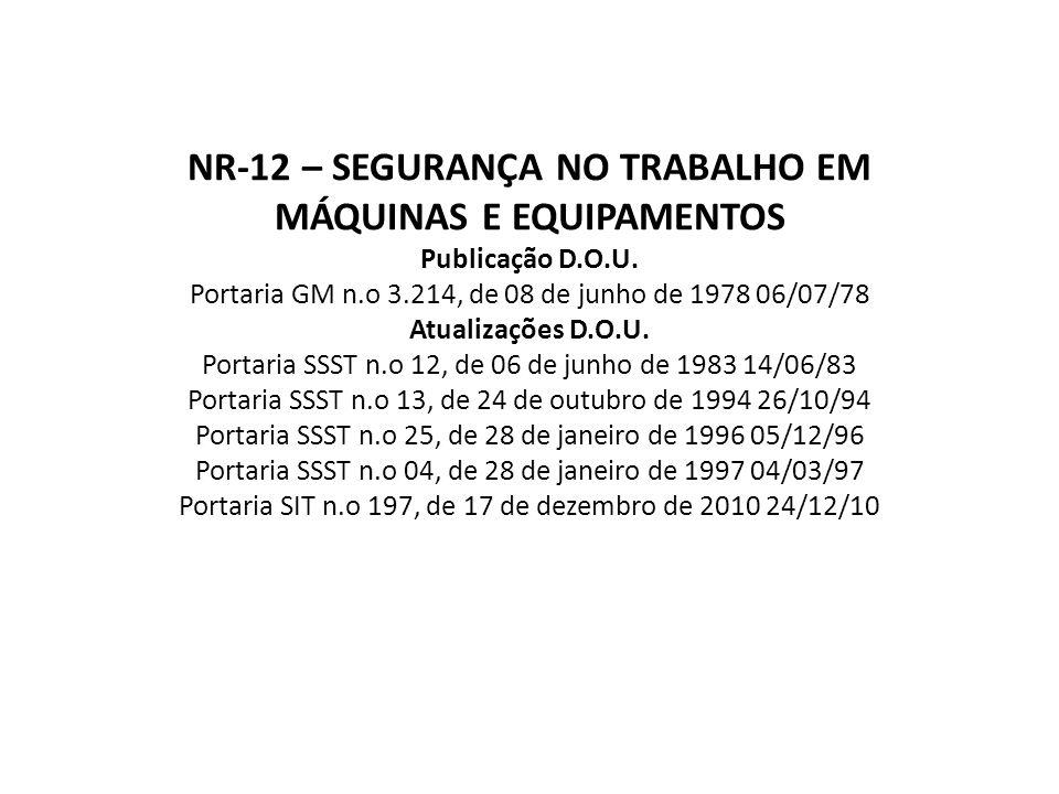 NR-12 – SEGURANÇA NO TRABALHO EM MÁQUINAS E EQUIPAMENTOS Publicação D