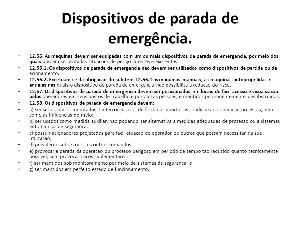 Dispositivos de parada de emergência.