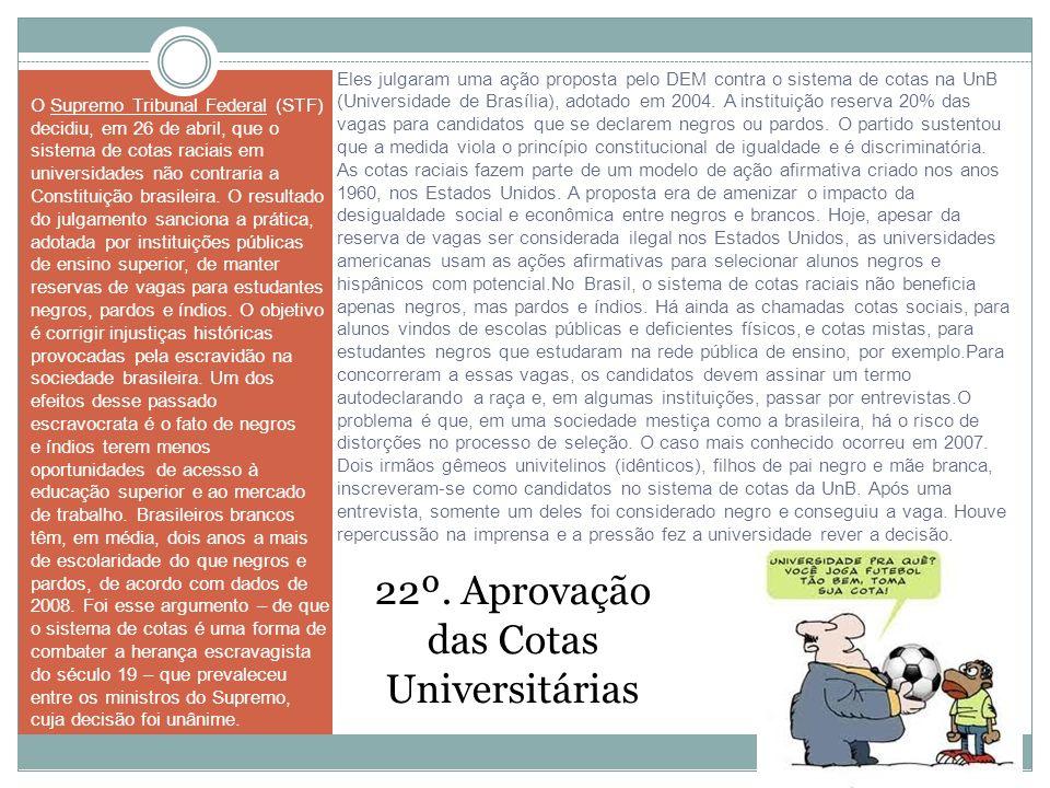 22º. Aprovação das Cotas Universitárias