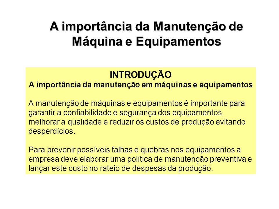 A importância da Manutenção de Máquina e Equipamentos