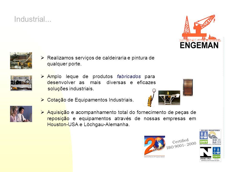 Industrial... Realizamos serviços de caldeiraria e pintura de qualquer porte.