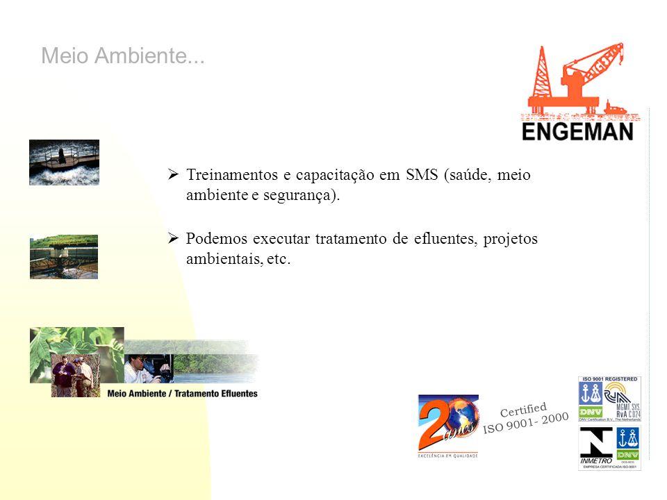 Meio Ambiente... Treinamentos e capacitação em SMS (saúde, meio ambiente e segurança).