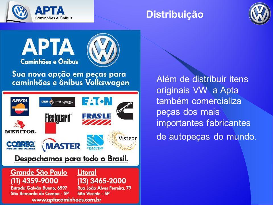 Distribuição Além de distribuir itens originais VW a Apta também comercializa peças dos mais importantes fabricantes de autopeças do mundo.