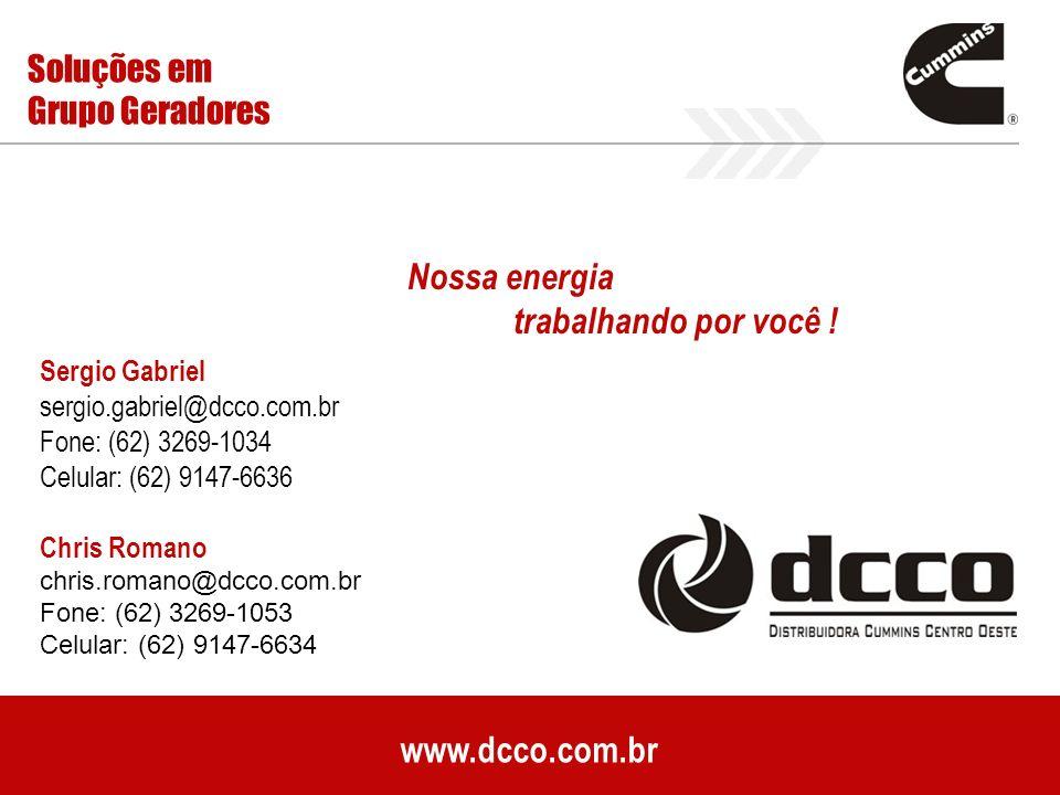 Nossa energia trabalhando por você ! www.dcco.com.br Soluções em