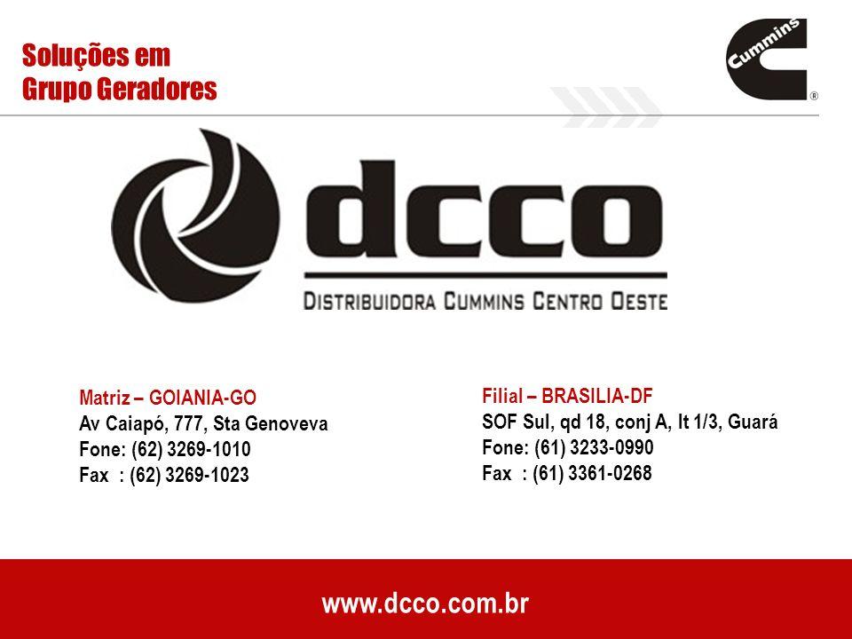 www.dcco.com.br Soluções em Grupo Geradores Matriz – GOIANIA-GO