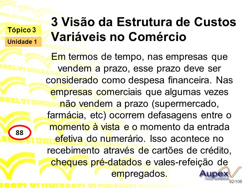 3 Visão da Estrutura de Custos Variáveis no Comércio