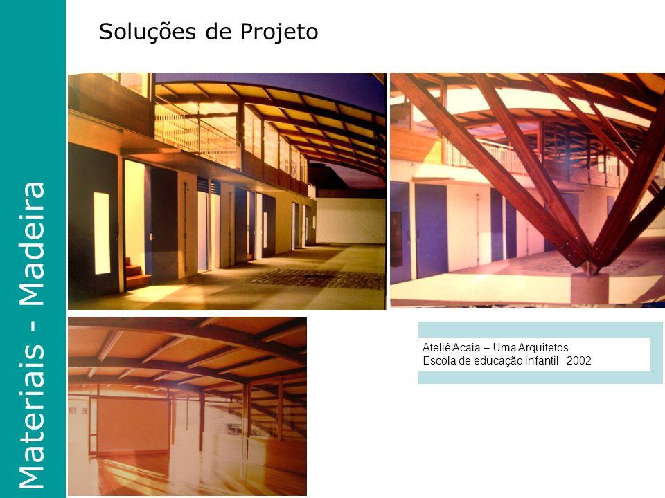 Materiais - Madeira Soluções de Projeto Ateliê Acaia – Uma Arquitetos