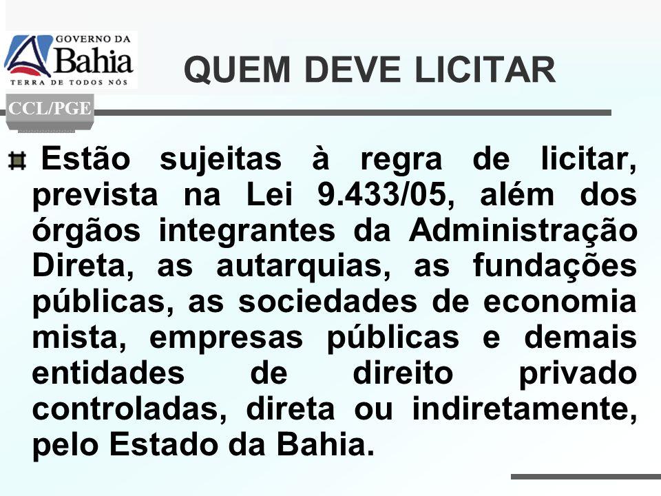 QUEM DEVE LICITAR CCL/PGE.
