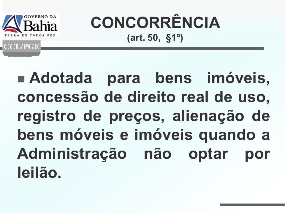 CONCORRÊNCIA (art. 50, §1º) CCL/PGE.
