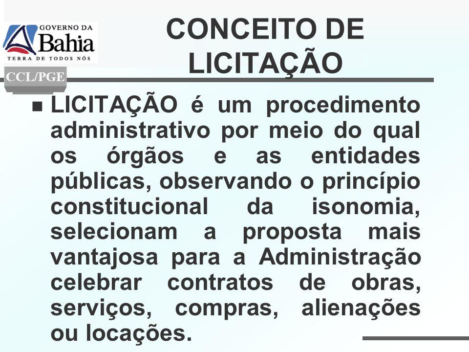CONCEITO DE LICITAÇÃO CCL/PGE.