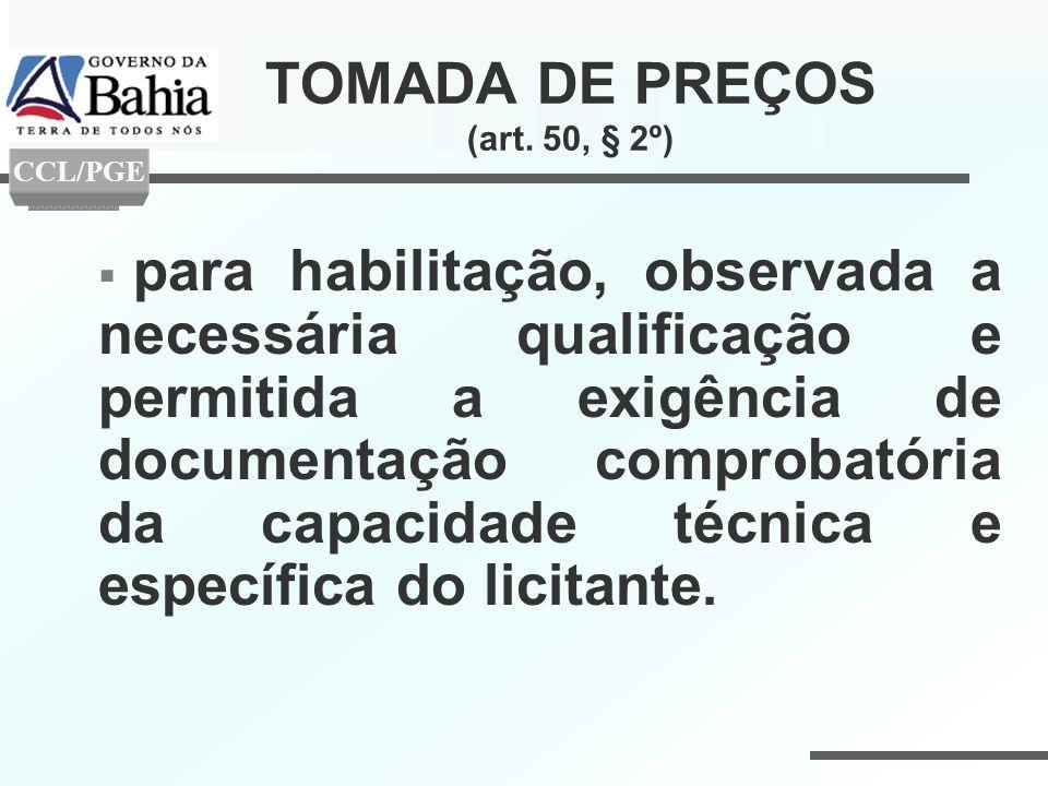 TOMADA DE PREÇOS (art. 50, § 2º)