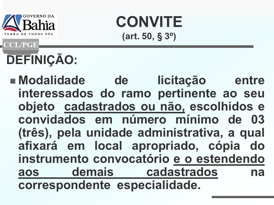 CONVITE (art. 50, § 3º) DEFINIÇÃO: