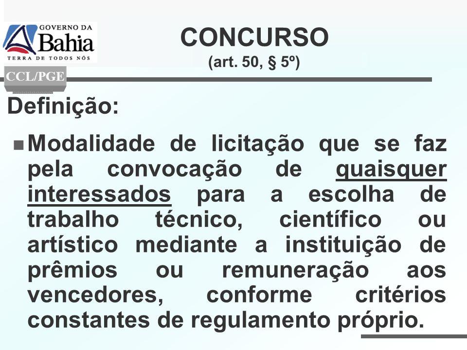 CONCURSO (art. 50, § 5º) Definição: