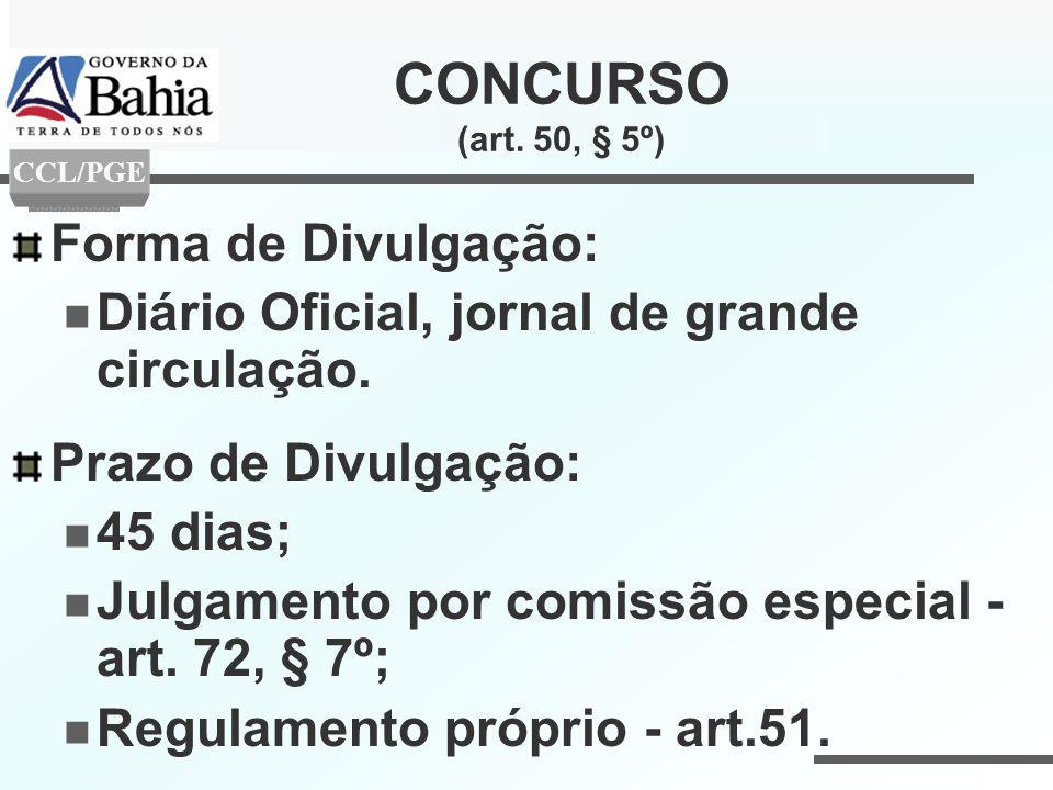CONCURSO (art. 50, § 5º) Forma de Divulgação:
