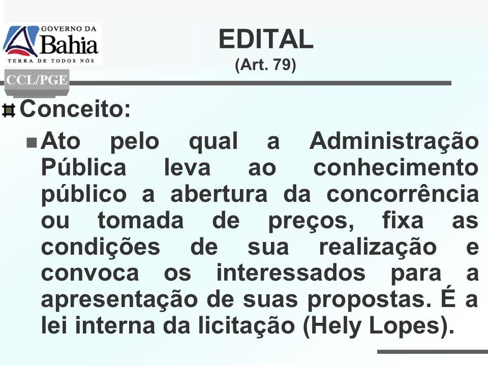 EDITAL (Art. 79) Conceito: