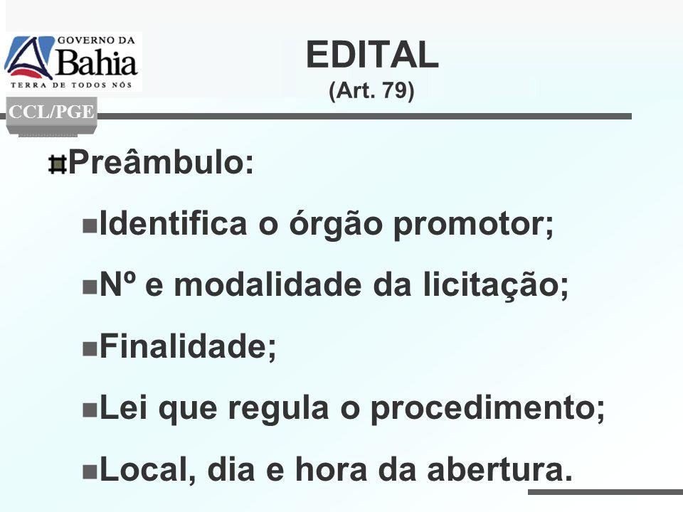 EDITAL (Art. 79) Preâmbulo: Identifica o órgão promotor;