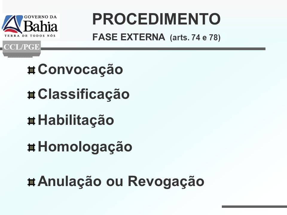 PROCEDIMENTO FASE EXTERNA (arts. 74 e 78)