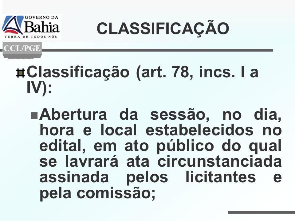 Classificação (art. 78, incs. I a IV):