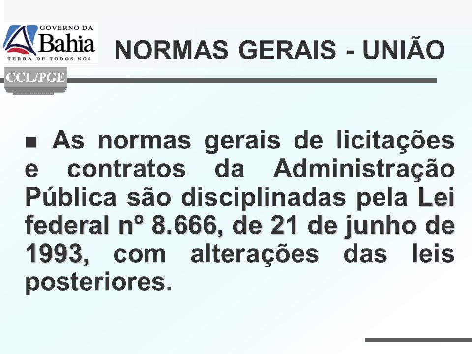 NORMAS GERAIS - UNIÃO CCL/PGE.