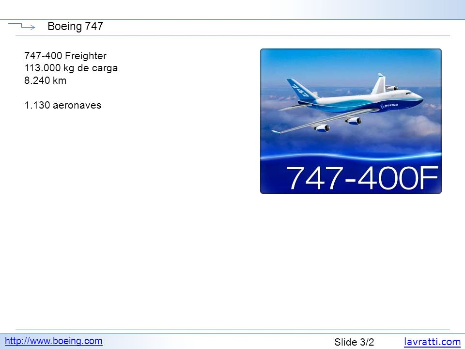 Boeing 747 747-400 Freighter 113.000 kg de carga 8.240 km