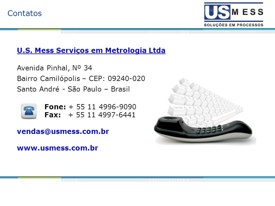 Contatos U.S. Mess Serviços em Metrologia Ltda Avenida Pinhal, Nº 34