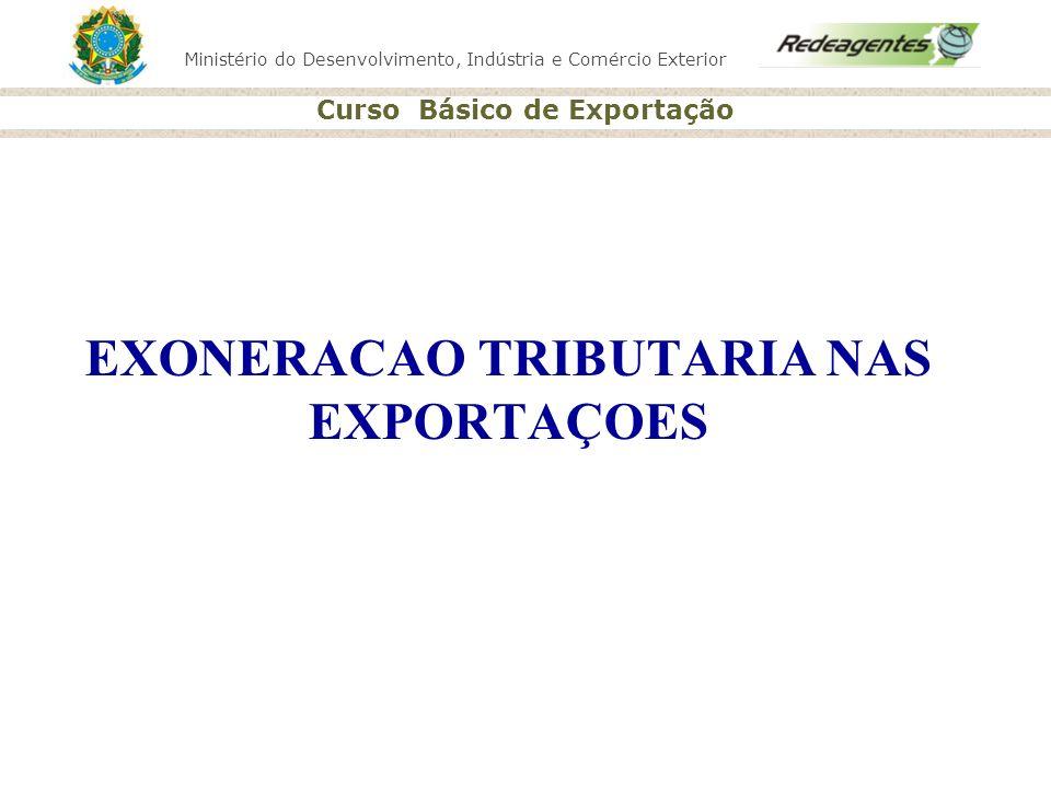 EXONERACAO TRIBUTARIA NAS EXPORTAÇOES