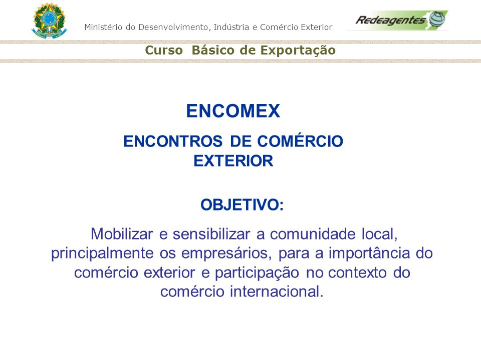 ENCONTROS DE COMÉRCIO EXTERIOR