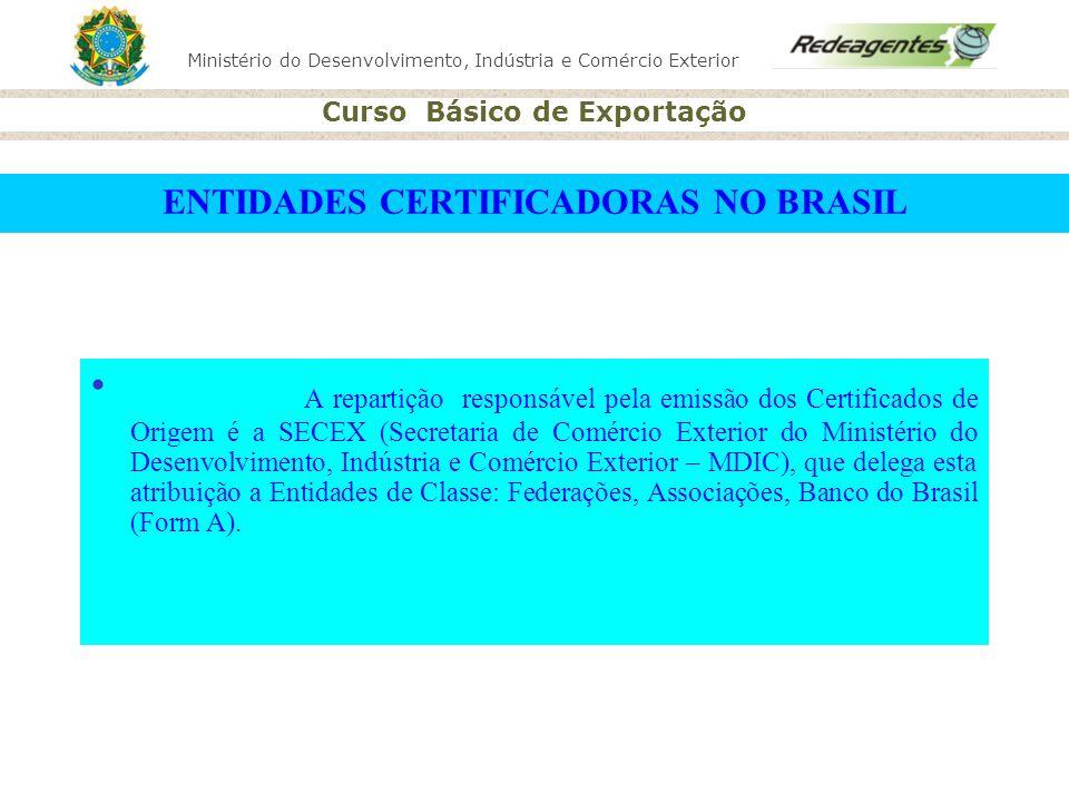 ENTIDADES CERTIFICADORAS NO BRASIL