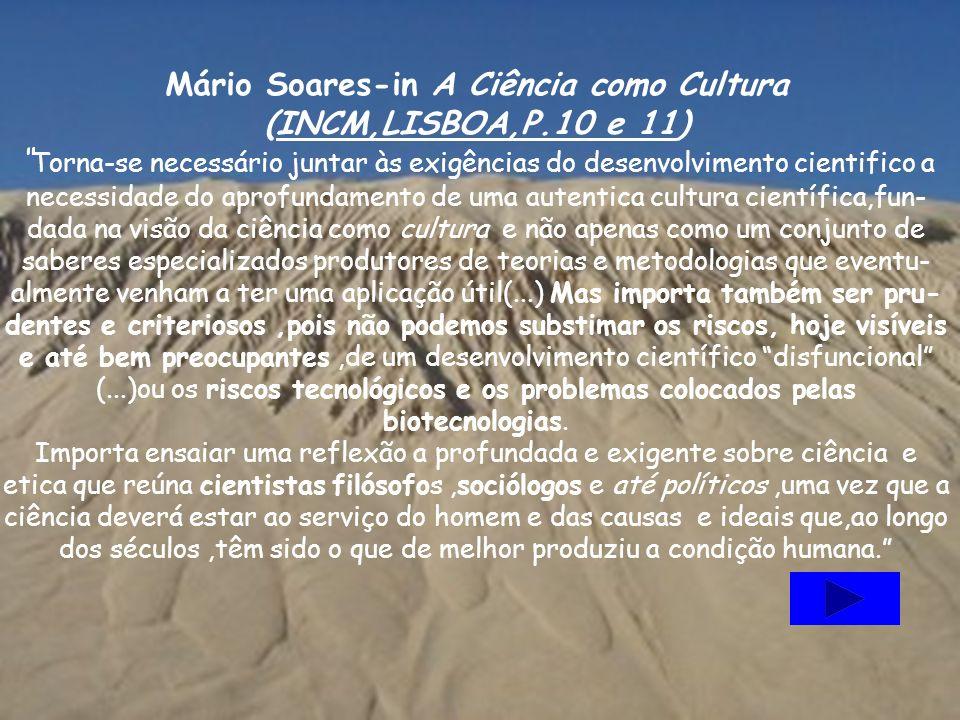 Mário Soares-in A Ciência como Cultura (INCM,LISBOA,P.10 e 11)