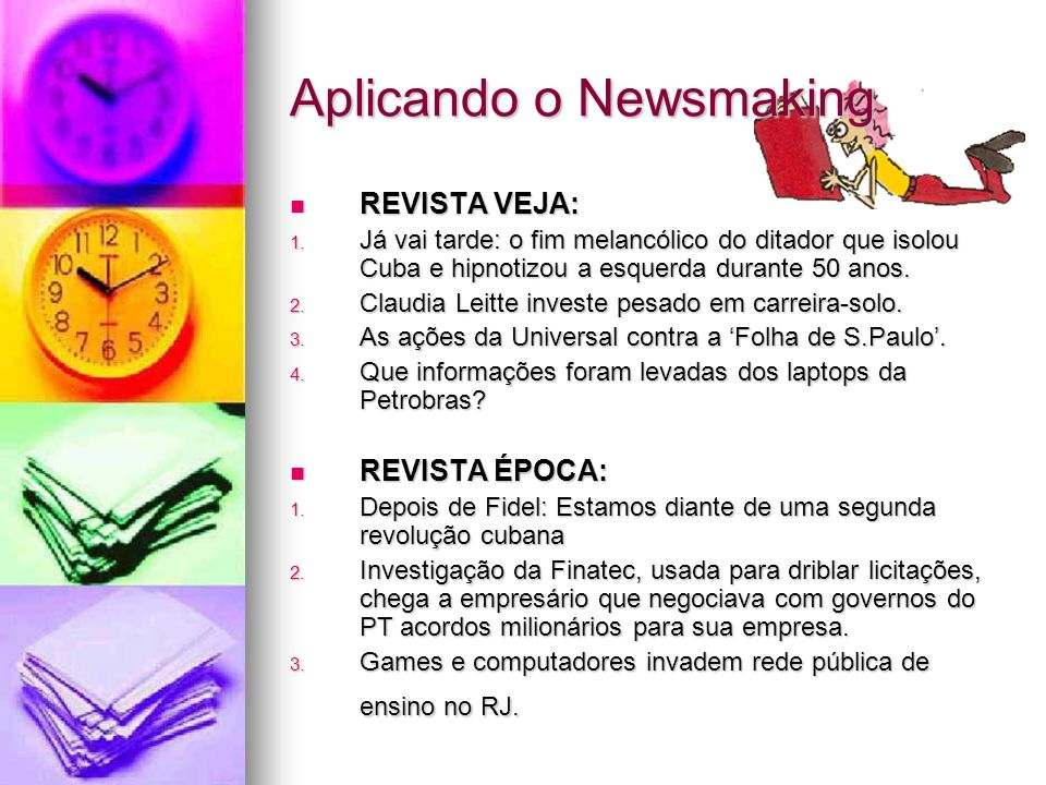 Aplicando o Newsmaking