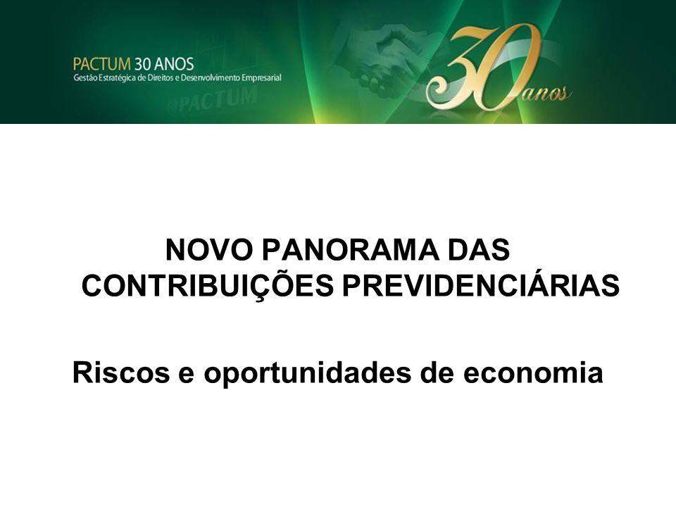 NOVO PANORAMA DAS CONTRIBUIÇÕES PREVIDENCIÁRIAS