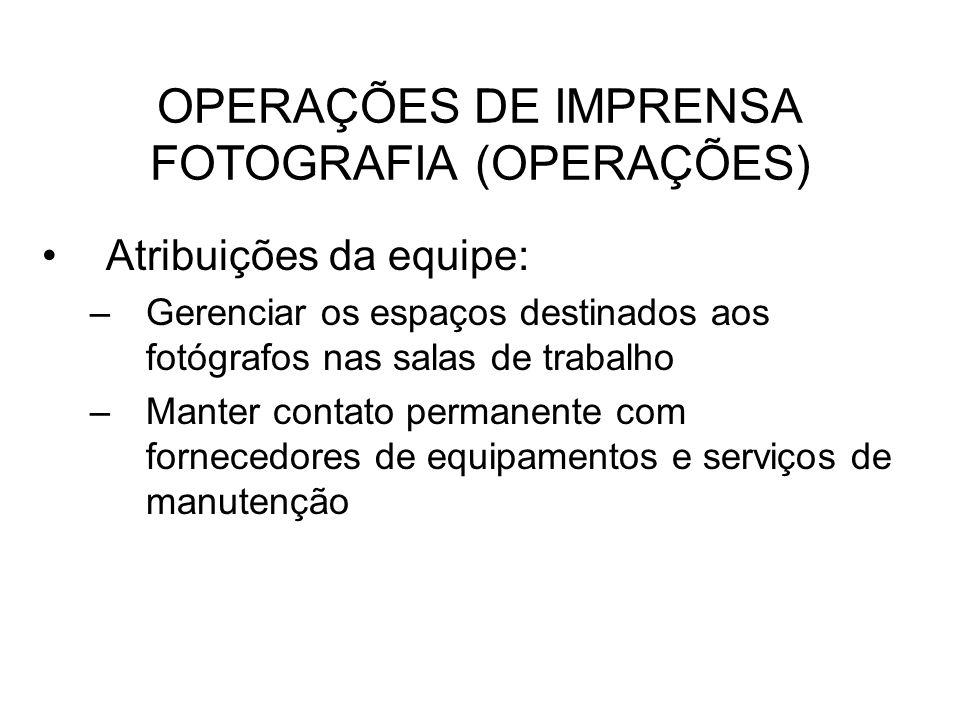 OPERAÇÕES DE IMPRENSA FOTOGRAFIA (OPERAÇÕES)