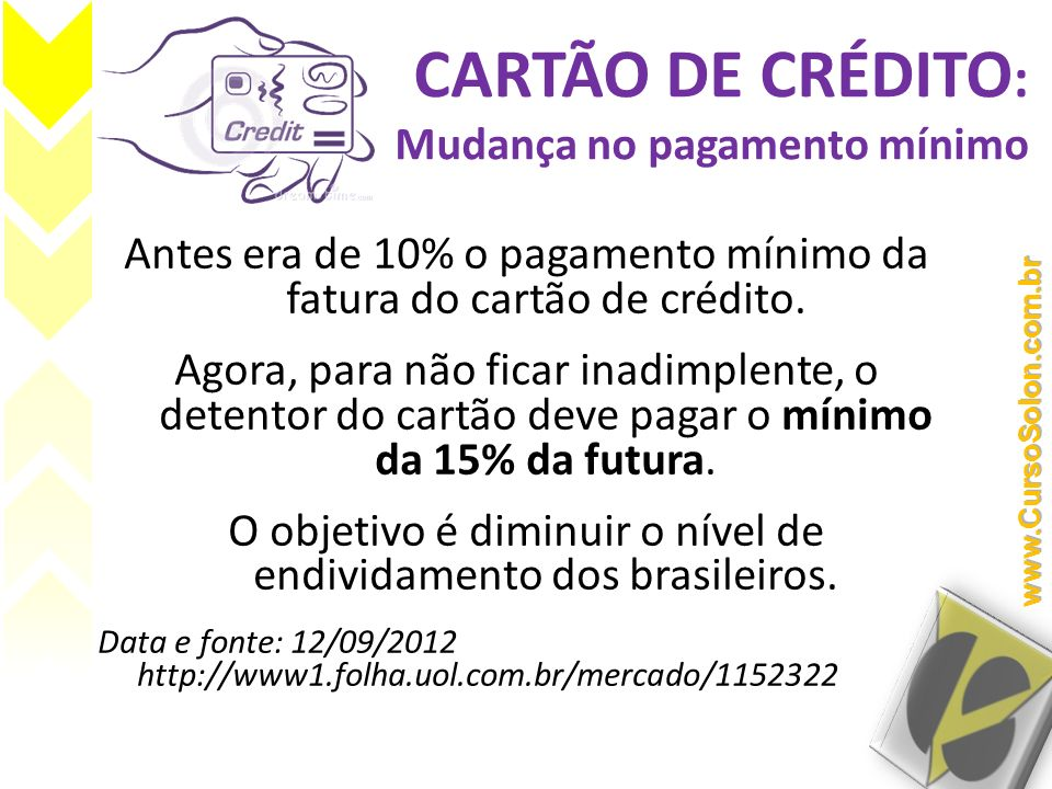 CARTÃO DE CRÉDITO: Mudança no pagamento mínimo