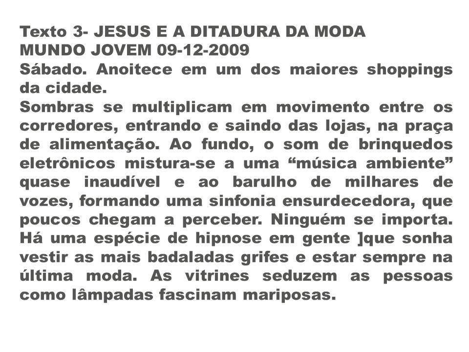 Texto 3- JESUS E A DITADURA DA MODA