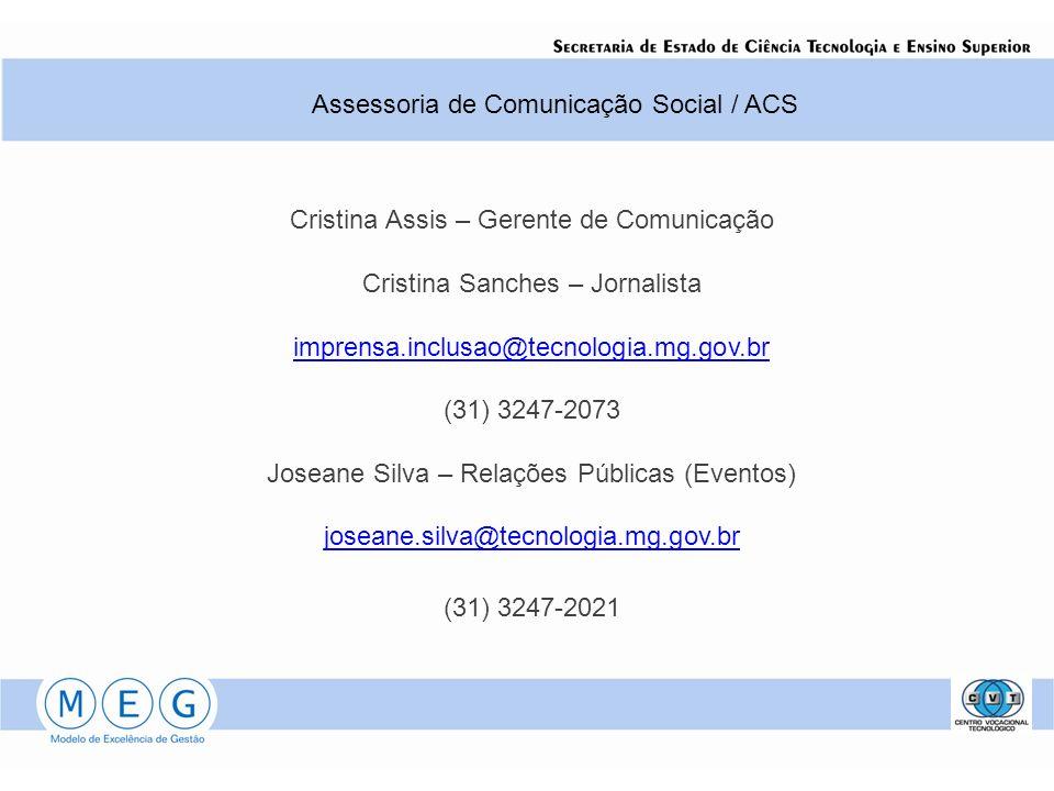 Assessoria de Comunicação Social / ACS