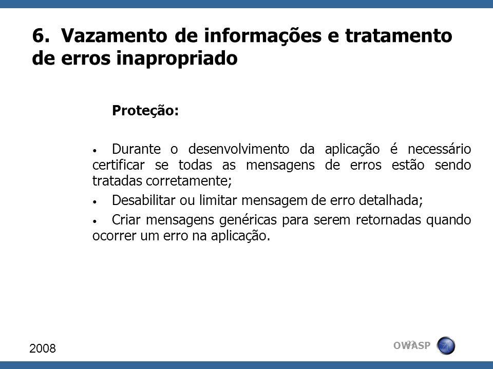 6. Vazamento de informações e tratamento de erros inapropriado