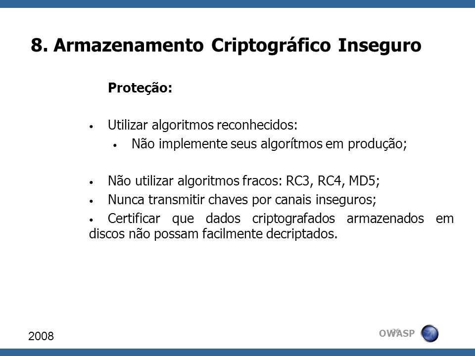 8. Armazenamento Criptográfico Inseguro
