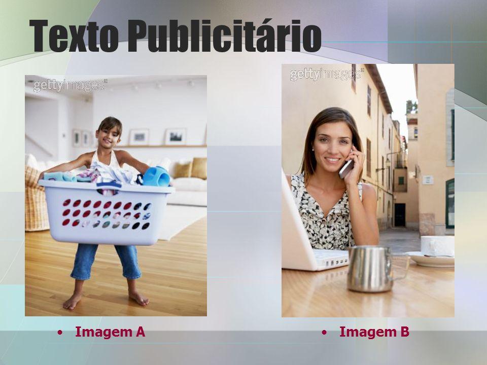Texto Publicitário Imagem A Imagem B