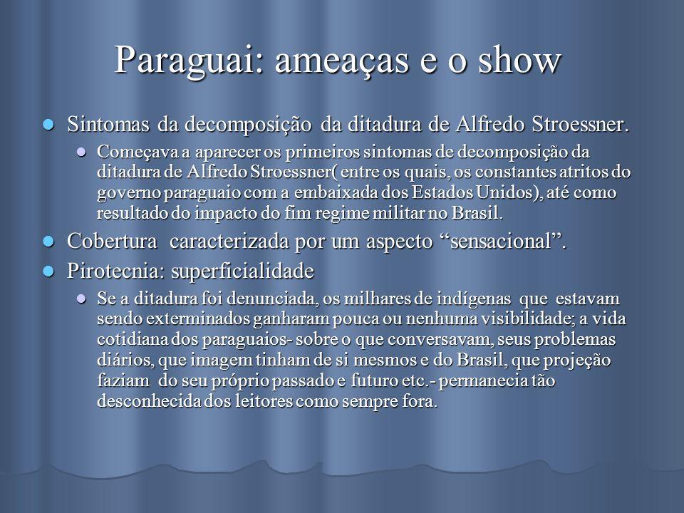 Paraguai: ameaças e o show