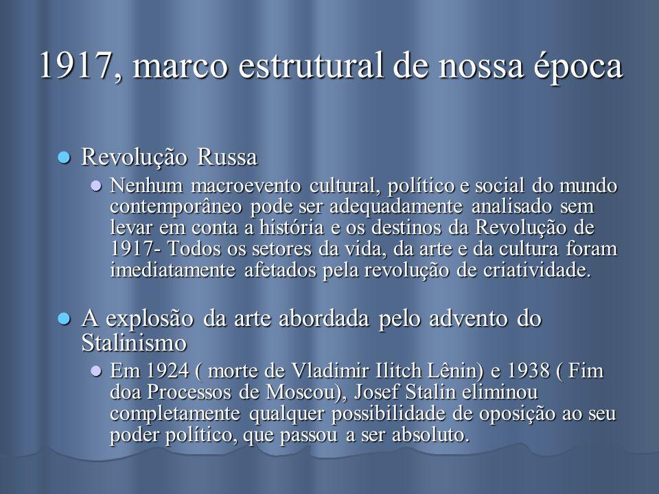 1917, marco estrutural de nossa época
