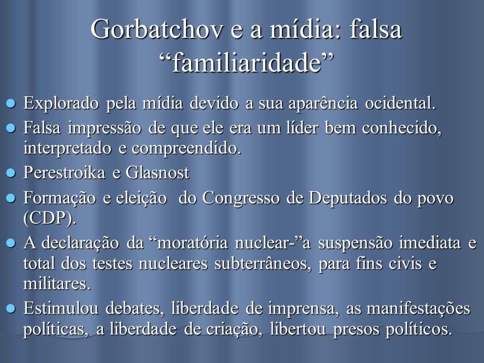 Gorbatchov e a mídia: falsa familiaridade