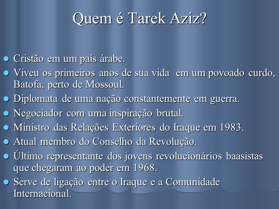 Quem é Tarek Aziz Cristão em um país árabe.
