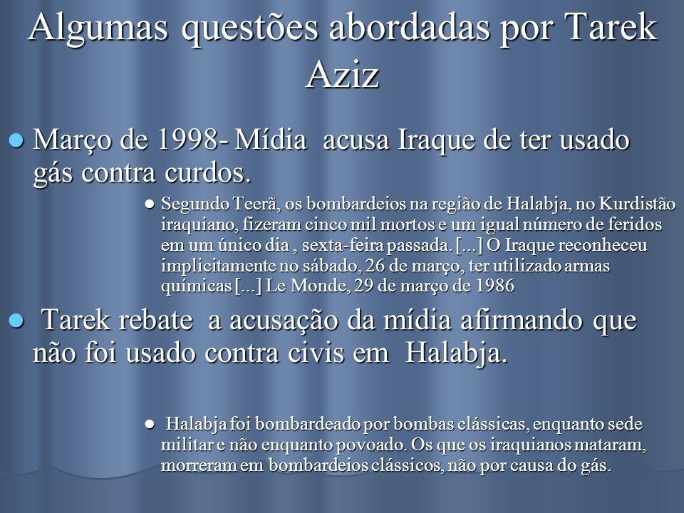 Algumas questões abordadas por Tarek Aziz