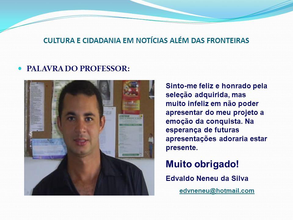 CULTURA E CIDADANIA EM NOTÍCIAS ALÉM DAS FRONTEIRAS