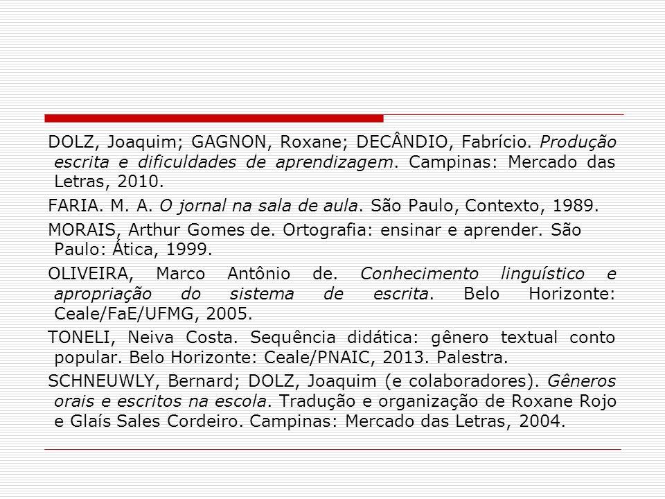 DOLZ, Joaquim; GAGNON, Roxane; DECÂNDIO, Fabrício
