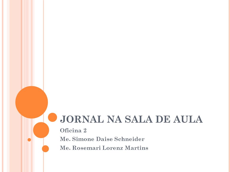 Oficina 2 Me. Simone Daise Schneider Me. Rosemari Lorenz Martins