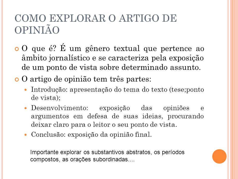 COMO EXPLORAR O ARTIGO DE OPINIÃO
