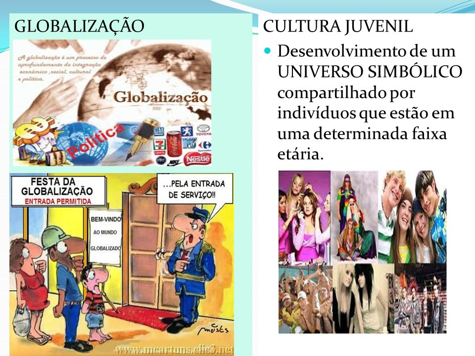 GLOBALIZAÇÃO CULTURA JUVENIL.