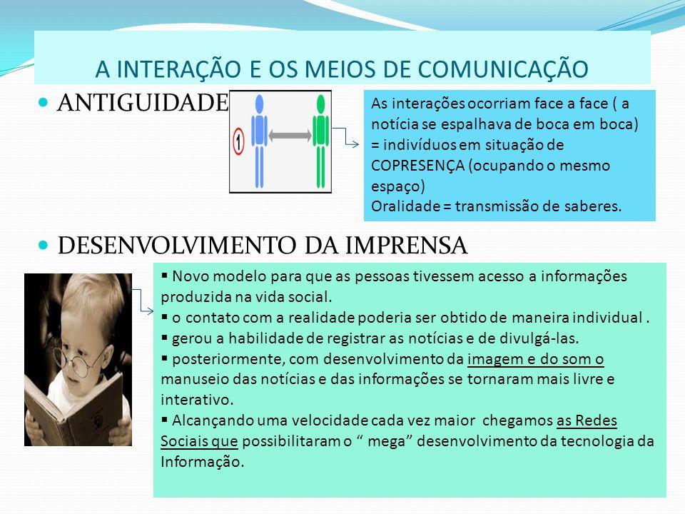 A INTERAÇÃO E OS MEIOS DE COMUNICAÇÃO